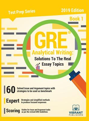 GRE Analytical Writing Solutions to the Real Essay Topics - Book 1 (Test Prep #19) Cover Image
