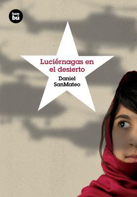 Luciérnagas en el desierto (Grandes Lectores) Cover Image