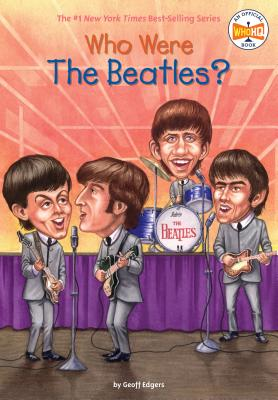 Who Were the Beatles? (Who Was?) Cover Image