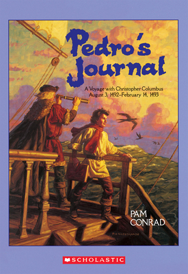 Pedro's Journal: A Voyage with Christopher Columbus August 3, 1492-February 14, 1493 Cover Image