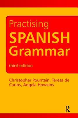 Practising Spanish Grammar (Practising Grammar Workbooks) Cover Image