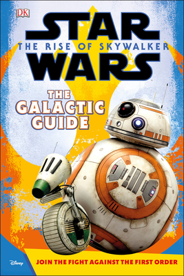 Cover for Star Wars The Rise of Skywalker The Galactic Guide