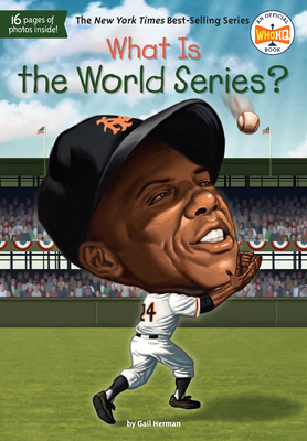 What Is the World Series? (What Was?) Cover Image