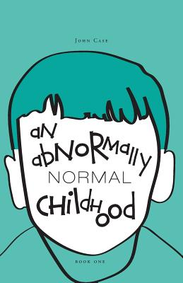 An Abnormally Normal Childhood Cover Image