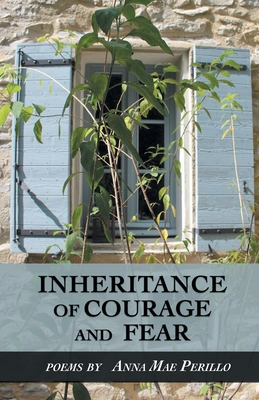 Inheritance of Courage and Fear Cover Image