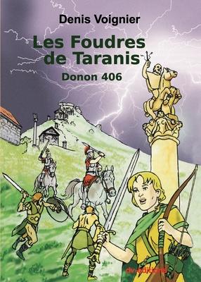 Les Foudres de Taranis: Donon 406 Cover Image