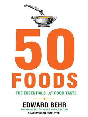 50 Foods: The Essentials of Good Taste Cover Image