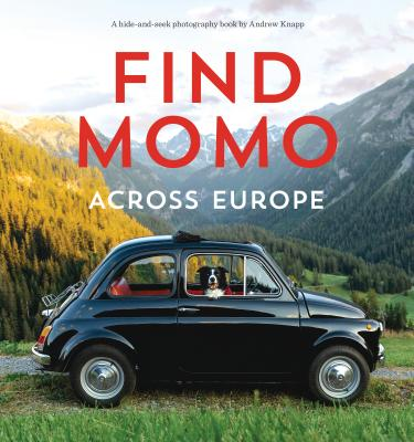 Find Momo across Europe: Another Hide-and-Seek Photography Book Cover Image