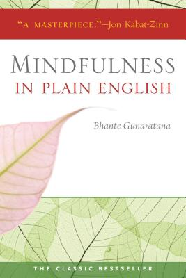 Mindfulness in Plain English: 20th Anniversary Edition Cover Image