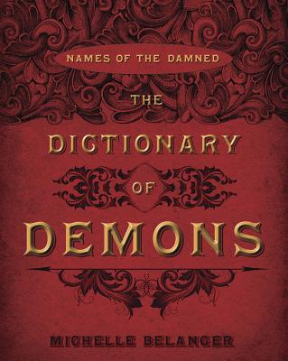 The Dictionary of Demons: Names of the Damned Cover Image