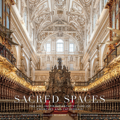 Sacred Spaces: The Awe-Inspiring Architecture of Churches and Cathedrals Cover Image