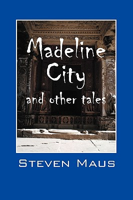 Madeline City and Other Tales Cover