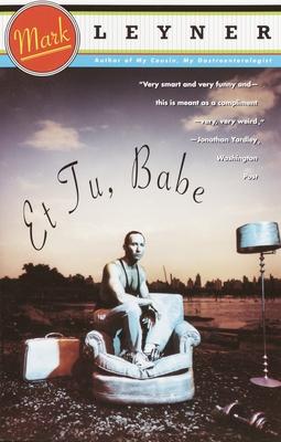 Et Tu, Babe (Vintage Contemporaries) Cover Image