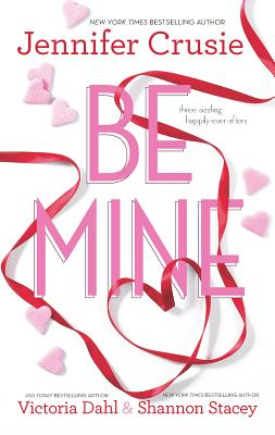 Be Mine: Sizzle\Too Fast to Fall\Alone with You Cover Image