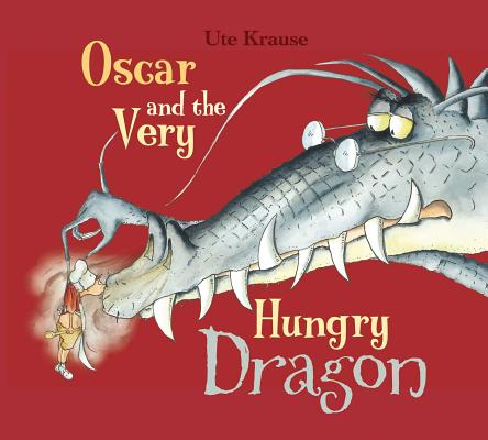 Oscar and the Very Hungry Dragon Cover