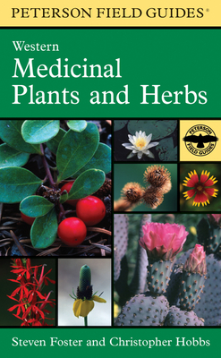 Cover for A Peterson Field Guide to Western Medicinal Plants and Herbs (Peterson Field Guides)
