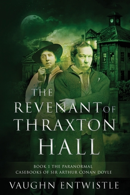The Revenant of Thraxton Hall Cover Image