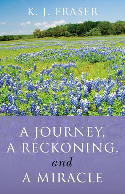 Cover for A Journey, a Reckoning, and a Miracle