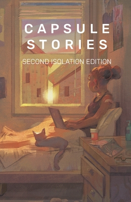 Capsule Stories Second Isolation Edition Cover Image