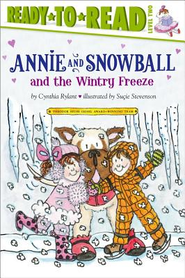 Annie and Snowball and the Wintry Freeze Cover Image