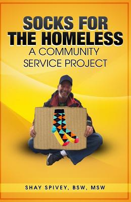 Socks for the Homeless: A Community Service Project Cover Image