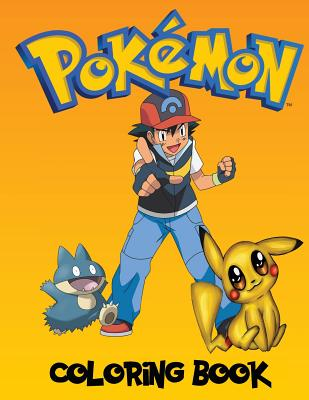 Pokemon Coloring Book: A Great Coloring Book on the Pokemon Characters. Great Starter Book for Young Children Aged 3+. an A4 80 Page Book for Cover Image