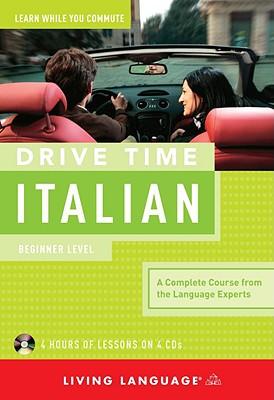 Drive Time Italian: Beginner Level Cover Image