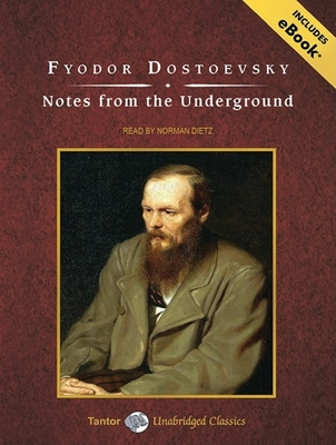 Notes from the Underground (Tantor Unabridged Classics) Cover Image