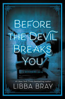 Before the Devil Breaks You (The Diviners #3) Cover Image