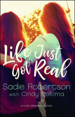 Life Just Got Real: A Live Original Novel (Live Original Fiction) Cover Image