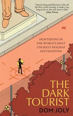 The Dark Tourist Cover Image
