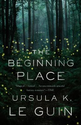 The Beginning Place: A Novel Cover Image