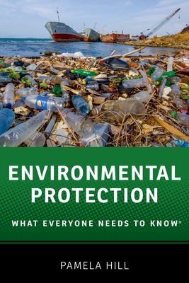 Environmental Protection: What Everyone Needs to Know(r) Cover Image