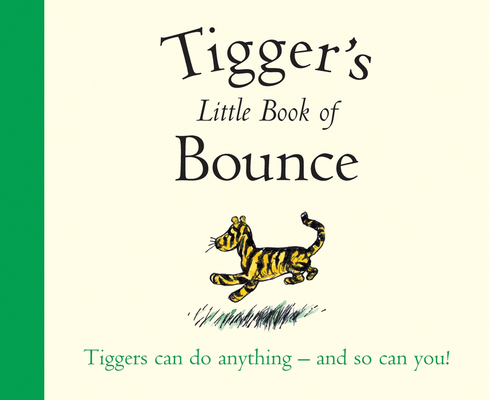 Winnie-The-Pooh: Tigger's Little Book of Bounce Cover Image