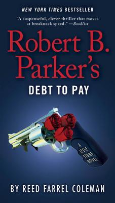 Robert B. Parker's Debt to Pay (A Jesse Stone Novel #15) Cover Image