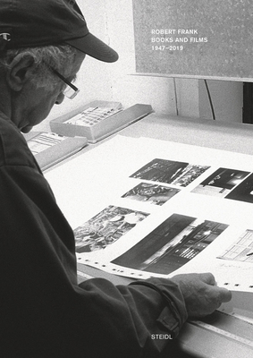 Robert Frank: Books and Films, 1947-2019 Cover Image
