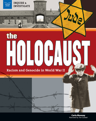 The Holocaust: Racism and Genocide in World War II (Inquire and Investigate) Cover Image