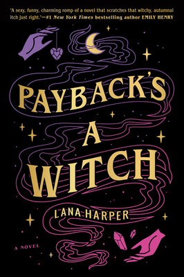 Cover Image for Payback's a Witch (The Witches of Thistle Grove #1)