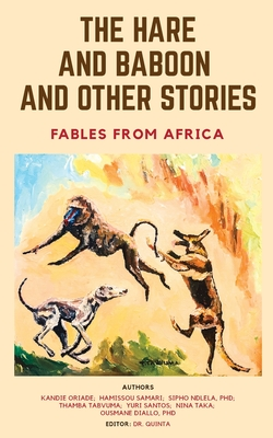 The Hare and Baboon and other Stories: Fables from Africa Cover Image