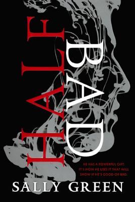 Half Bad (Half Bad Trilogy #1) Cover Image