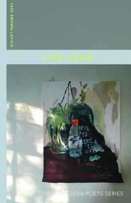 Lite Year (Fence Modern Poets) Cover Image