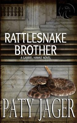 Rattlesnake Brother: Gabriel Hawke Novel Cover Image