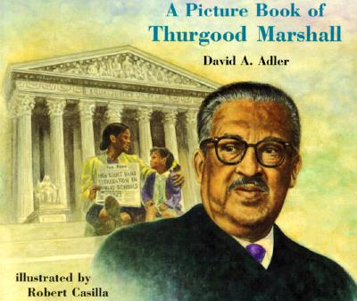 Cover for A Picture Book of Thurgood Marshall (Picture Book Biography)