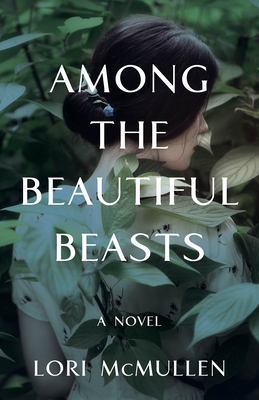 Cover for Among the Beautiful Beasts