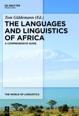 The Languages and Linguistics of Africa (World of Linguistics #9) Cover Image