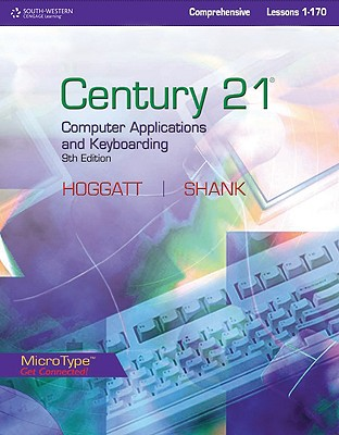 Century 21 Computer Applications and Keyboarding, Comprehensive Lessons 1-170 Cover Image