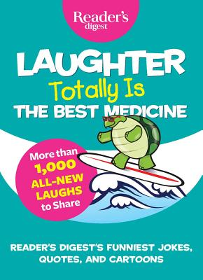 Laughter Totally is the Best Medicine (Laughter Medicine) Cover Image