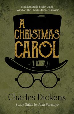 Christmas Carol Text Guide.A Christmas Carol Book And Bible Study Guide Based On The