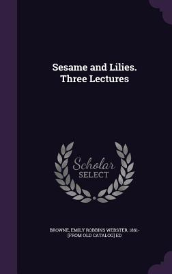 Sesame and Lilies. Three Lectures Cover Image