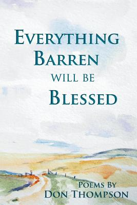 Everything Barren Will Be Blessed Cover Image